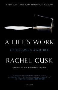 life's work cusk